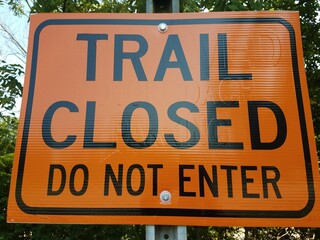 Trail closed road sign